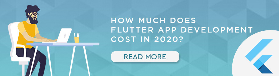How Much Does Flutter App Development Cost In 2020