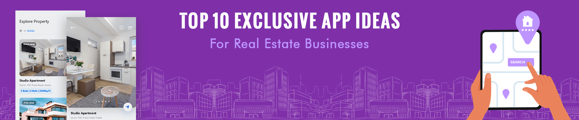 Top 10 Exclusive App Ideas for Real Estate Business