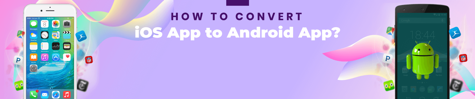 How to Convert iOS App to Android App