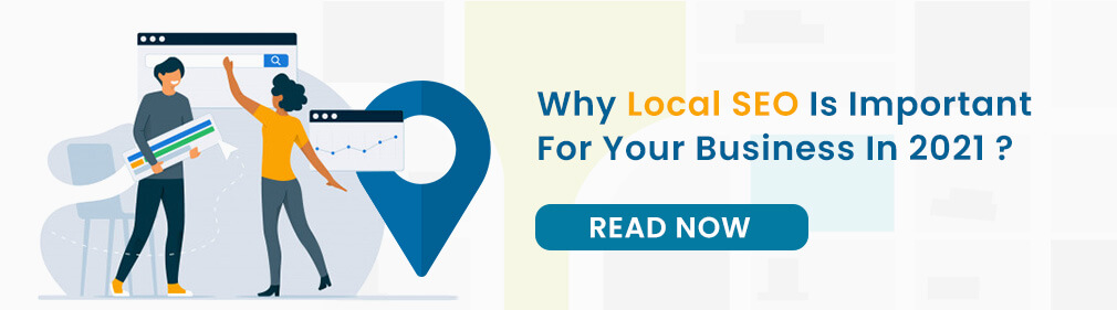 Why Local SEO Services Is Important For Your Business (2021)