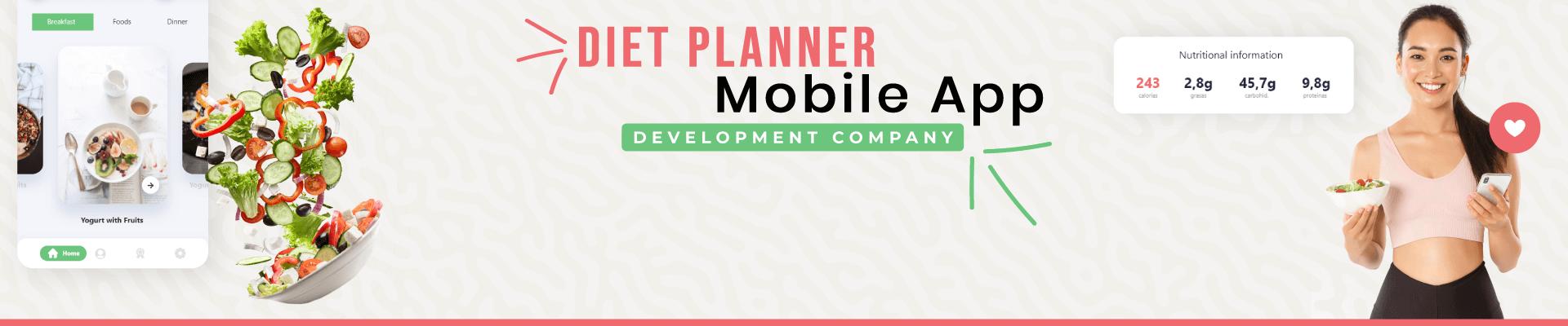 Best Diet Planner Mobile App Development Company | Diet Planner Mobile App Developers For Hire
