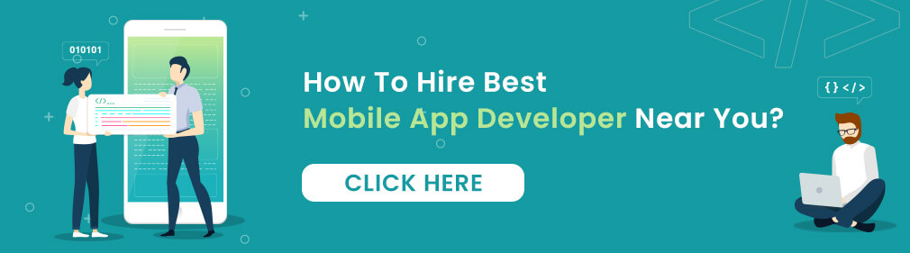 How To Hire Best Mobile App Developer Near You