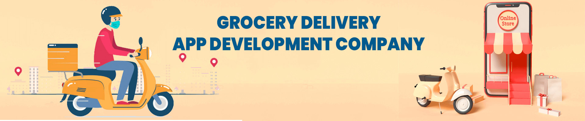 Grocery Delivery App Development Company   Grocery Delivery App Developers For Hire