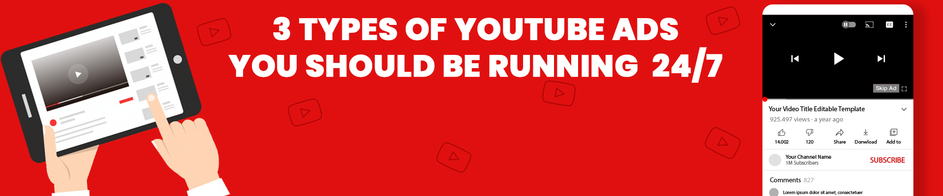 3 Types of YouTube Ads You Should be Running on YouTube 24/7 [2021]