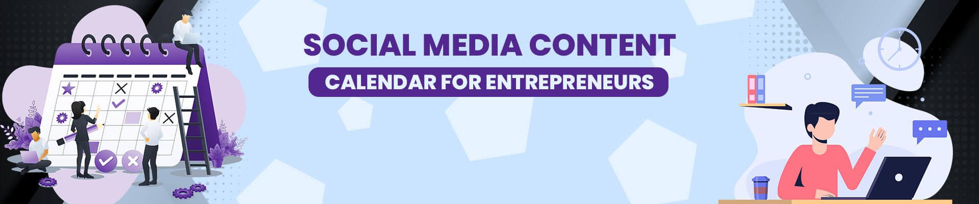 2021 Social Media Content Calendar for Busy Entrepreneurs
