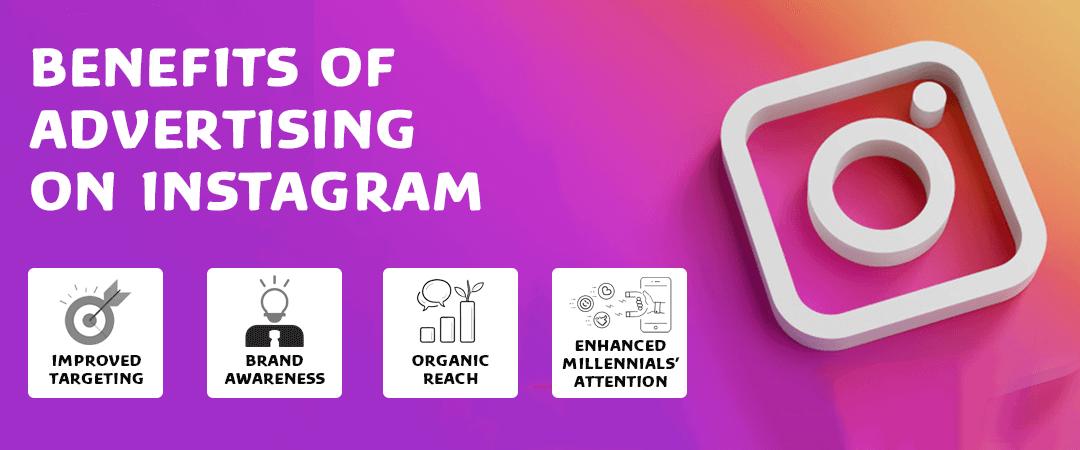 Benefits of Advertising on Instagram