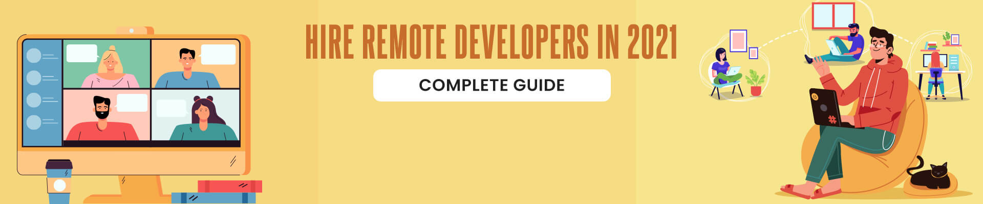 How To Hire Remote Developers in 2021? [Complete Guide that 100% Help You]