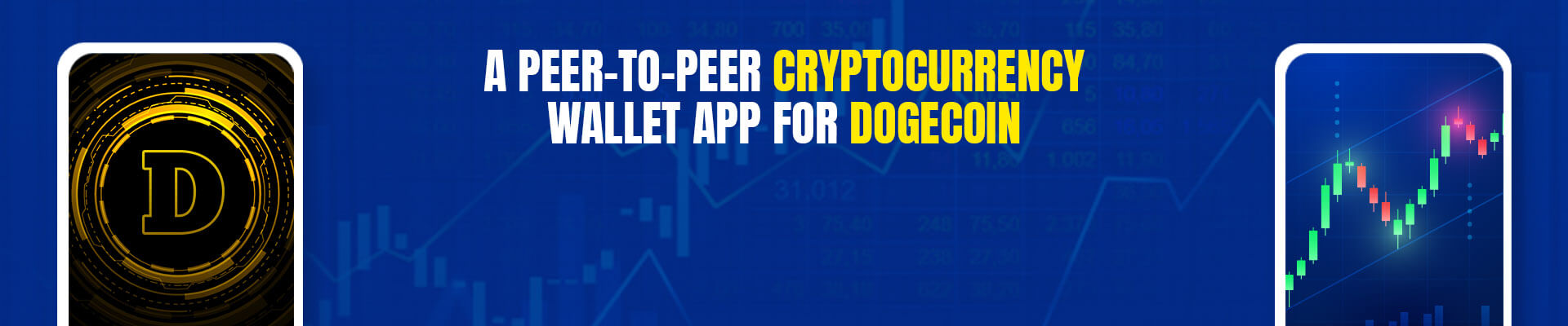 How To Develop A Peer-To-Peer Cryptocurrency Wallet App For Dogecoin